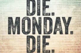 Jak przetrwać poniedziałek?